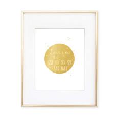 Love you to the moon gold foil print