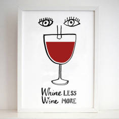 Whine less wine more screen print