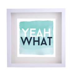 Yeah what framed print