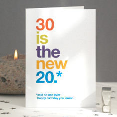 Funny 30 is the new 20 birthday card