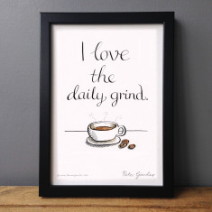 I love the daily grind coffee lovers' print