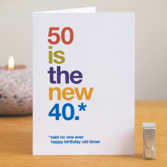Funny 50 is the new 40 birthday card
