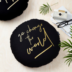 Go Change The World Black and Gold Round Cushion