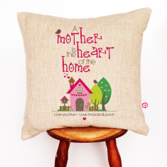 A mother is the heart of the home personalised cushion cover