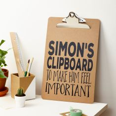 Personalised 'Feel Important' A4 Clipboard