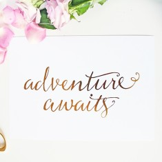 Adventure awaits gold foil print