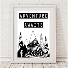 Adventure awaits monochrome mountain print
