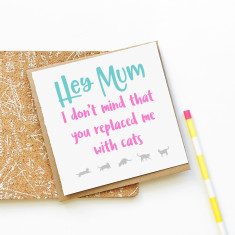 Replaced by cats Mother's day card