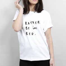 Rather Be In Bed Unisex T Shirt