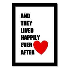 And they lived happily ever after handmade art print