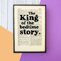 Father's Day Gift king of the bedtime story - book page print