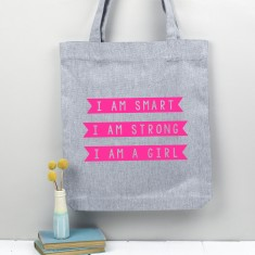 Tote Shopper Bag - I am Smart, I am Strong, I am a Girl