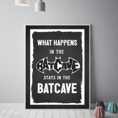 What Happens in the Batcave Print