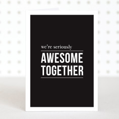 Awesome together anniversary card