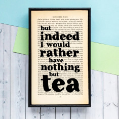 Mansfield Park Nothing But Tea quote framed typographic art print