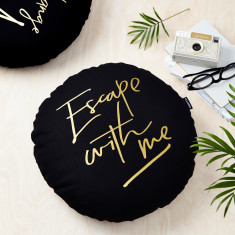 Escape With Me Black and Gold Round Cushion