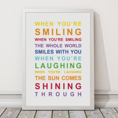 When you're smiling print
