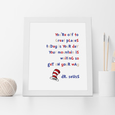 Dr Seuss Mountain is Waiting Print