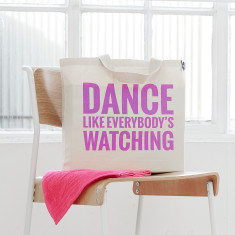 Dance like everybody's watching bag