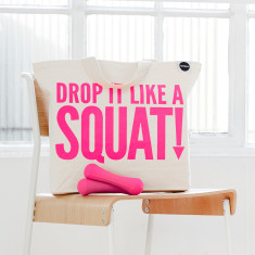 Drop it like a squat bag