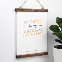 Motivational Shakespeare Print - Boldness Be My Friend