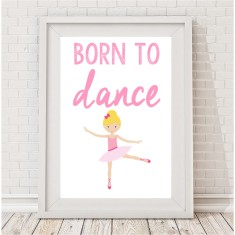 Born to dance print