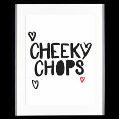 Cheeky chops print