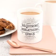 Requiring Breathing Space Mug