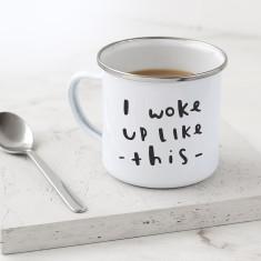 Woke Up Like This Enamel Mug