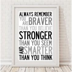 You are braver print