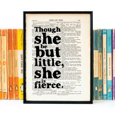 Shakespeare Though she be but little quote - book page print