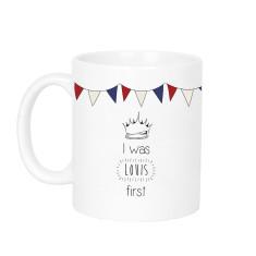 I Was Louis First Royal Baby Mug