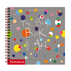 Phaidon Press Herve Tullet's The Big Book of Art kids book