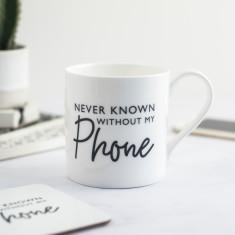 Phone lover's mug handwritten style