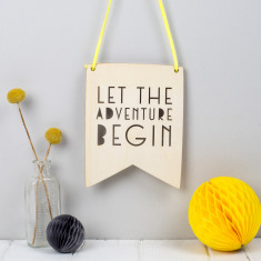 Let the Adventure Begin Wooden Wall Pennant