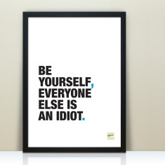 Be Yourself Inspirational Quote Print