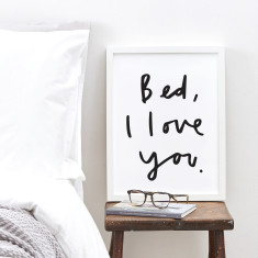 Bed I love you typography print