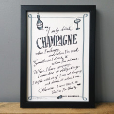 I only drink Champagne typography print