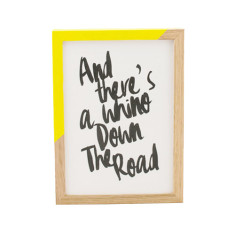 Whino down the road mis-quoted lyric print