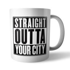 Custom mug with attitude (Straight Outta)
