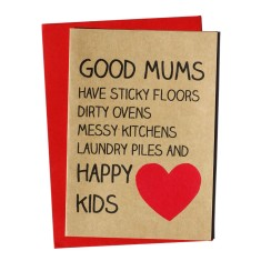 Good mums have sticky floors handmade mother's day card