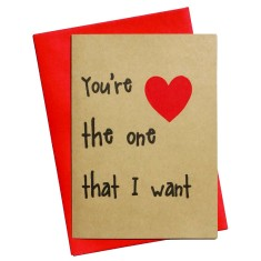 You're the one that I want handmade love card