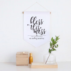 Bless this mess personalised pennant wall banner
