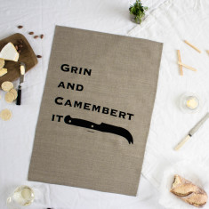 Grin & camembert it tea towel
