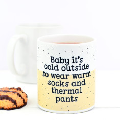 Baby It's Cold Mug