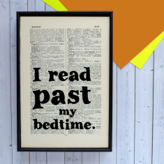 Book Lover Gift I read past my bedtime -  book page print