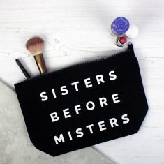 Sisters before misters makeup bag