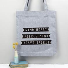 Tote Shopper Bag - Kind Heart, Fierce Mind, Brave Spirit