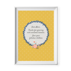 Dear Mum, thanks for growing such awesome humans print