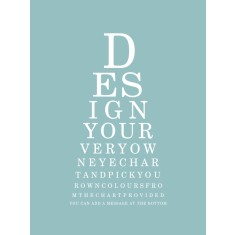 Custom made modern eye chart print (own words and colours)